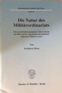 die-natur-des-milita%cc%88rordinariats-eine-geschichtlich-juridische-untersuchung-mit-1