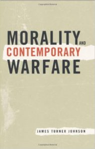 j-t-johnson-moralityand-contemporary-warfare